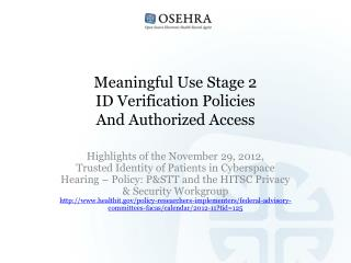 Meaningful Use Stage 2 ID  Verification Policies And Authorized Access