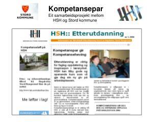 Kompetansepar Eit samarbeidsprosjekt mellom     HSH og Stord kommune