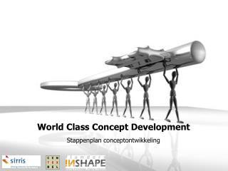 World Class Concept Development