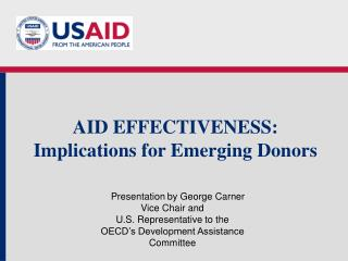 AID EFFECTIVENESS: Implications for Emerging Donors