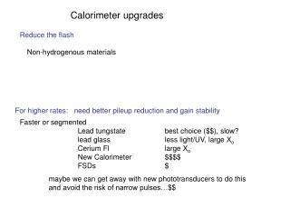 Calorimeter upgrades