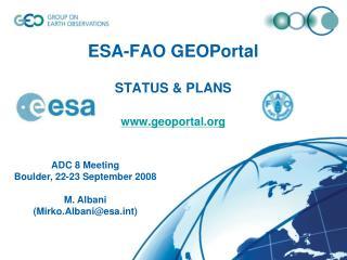 ESA-FAO GEOPortal STATUS & PLANS geoportal