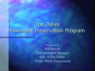 The Dalles Pavement Preservation Program