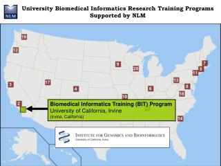 Biomedical Informatics Training (BIT) Program University of California, Irvine