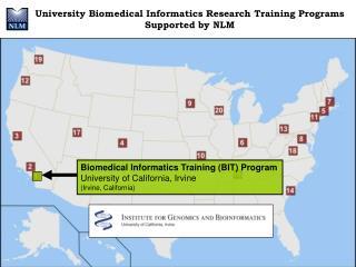 Biomedical Informatics Training (BIT) Program University of California, Irvine
