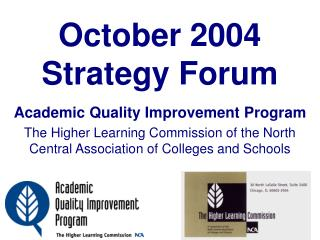 October 2004 Strategy Forum
