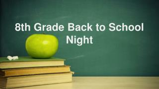 8th Grade Back to School Night