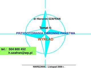 WARSZAWA – Listopad 2009 r.