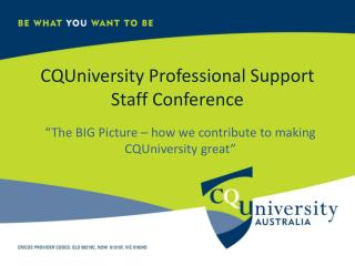 CQUniversity Professional Support Staff Conference