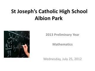 St Joseph ' s Catholic High School Albion Park