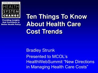 Ten Things To Know About Health Care Cost Trends