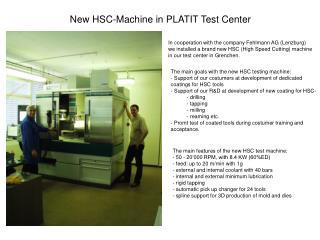 New HSC-Machine in PLATIT Test Center