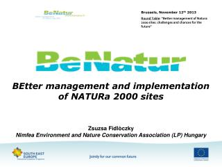 BEtter management and implementation of NATURa 2000 sites