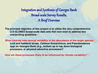 Integration and Synthesis of Georges Bank  Broad-scale Survey Results, A Brief Overview