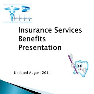Insurance Services Benefits        Presentation