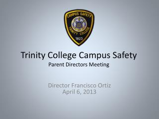 Trinity College Campus Safety Parent Directors Meeting