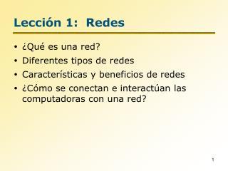 Lección 1: Redes