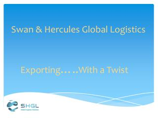 Swan & Hercules Global Logistics