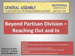 Beyond Partisan Division – Reaching Out and In