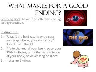 What makes for a good ending?