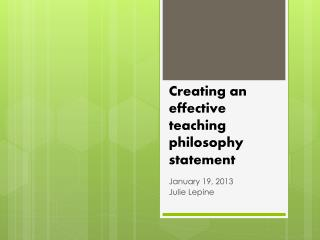 Creating an effective teaching philosophy statement