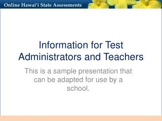 Information for Test Administrators and Teachers