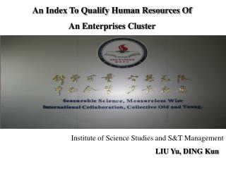 An Index To Qualify Human Resources Of  An Enterprises Cluster