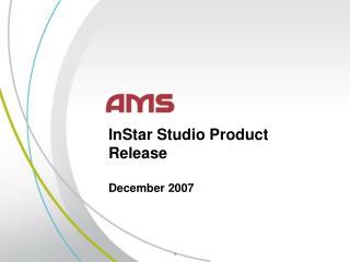 InStar Studio Product Release December 2007