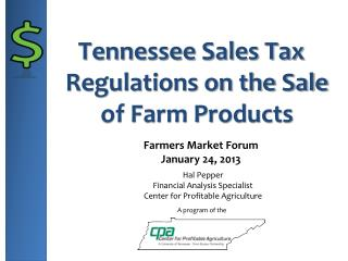 Tennessee Sales Tax Regulations on the Sale of Farm Products