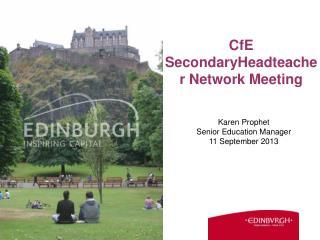 CfE SecondaryHeadteacher Network Meeting
