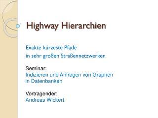 Highway Hierarchien