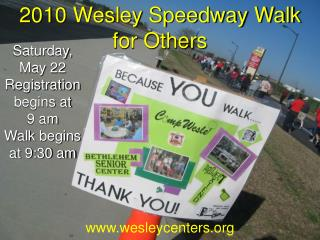 2010 Wesley Speedway Walk  for Others