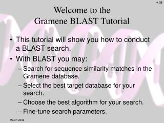Welcome to the  Gramene BLAST Tutorial
