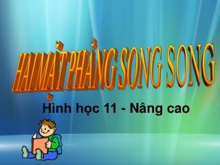 HAI MẶT PHẲNG SONG SONG