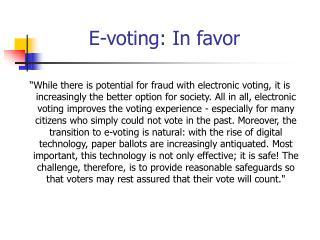 E-voting: In favor