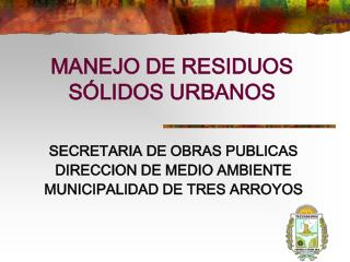 MANEJO DE RESIDUOS SÓLIDOS URBANOS
