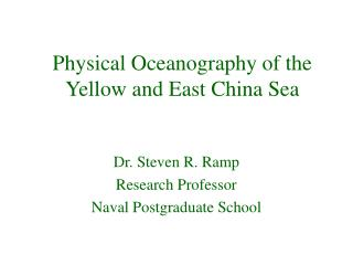 Physical Oceanography of the Yellow and East China Sea
