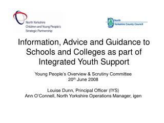 Information, Advice and Guidance to Schools and Colleges as part of Integrated Youth Support