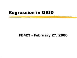 Regression in GRID