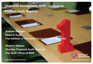 Andrew Stringer Head of Audit The Institute of Chartered Accountants in Australia  Heather Watson Director, Financial Au