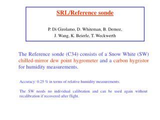 SRL/Reference sonde P. Di Girolamo, D. Whiteman, B. Demoz,  J. Wang,  K. Beierle,  T. Weckwerth