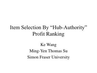 "Item Selection By ""Hub-Authority"" Profit Ranking"