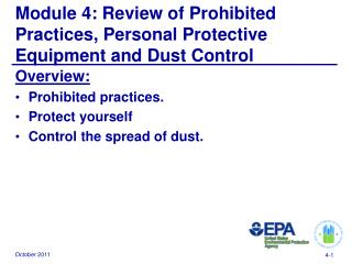 Module 4: Review of Prohibited Practices, Personal Protective Equipment and Dust Control