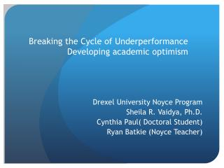 Breaking the Cycle of Underperformance Developing academic optimism
