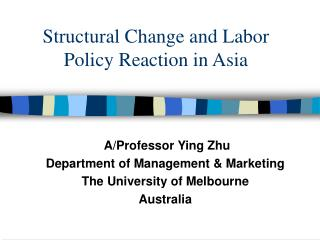 Structural Change and Labor Policy Reaction in Asia