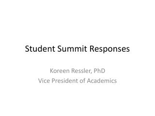 Student Summit Responses