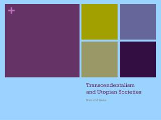 Transcendentalism and Utopian Societies