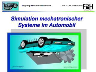 Simulation mechatronischer Systeme im Automobil