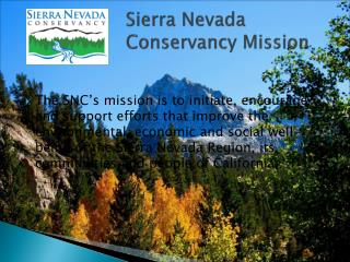 Sierra Nevada 			Conservancy Mission