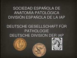 VII DEUTSCH –SPANISCHES PATHOLOGEN TREFFEN SEPTIMA REUNION GERMANO-ESPAÑOLA DE ANATOMIA PATOLOGICA
